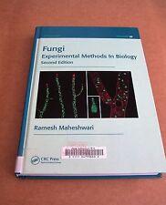 FUNGI Experimental Methods in Biology ~ Ramesh Maheshwari ~ Mycology vol. 28