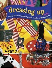The Dressing-Up Book: Lots of Ideas for Amazing Hats, Masks, and Costumes (Jump!