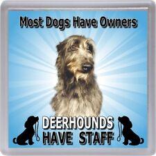 """Deerhound Dog Coaster  """"Deerhounds Have Staff"""" by Starprint"""