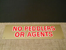 "Vintage No Peddlers Or Agents Thin Aluminum Metal Sign Gold Red White 4"" X 14"""