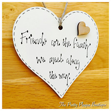 Friends are the Family Handmade Heart Plaque Special Birthday Gift Home Present