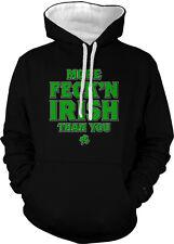 More Feck'n Irish Than You F*ckin Are St Patrick's Am Two Tone Hoodie Sweatshirt