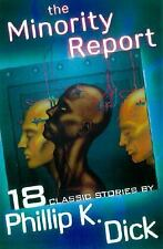 The Minority Report and Other Classic Stories, Philip K. Dick, Softcover
