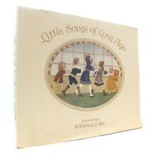 H Willebeek LE MAIR / Little Songs of Long Ago More Old Nursery Rhymes