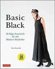 Basic Black: 26 Edgy Essentials for the Modern Wardrobe NEW BOOK