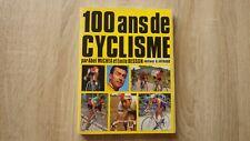 Abel Michea & Emile Besson 100 ANS DE CYCLISME Ed. Arthaud (1969)