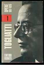 TOGLIATTI PALMIRO OPERE 1 EDITORI RIUNITI 1967 PARTITO COMUNISTA ITALIANO