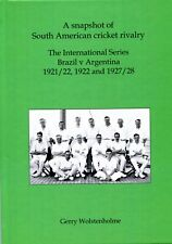 Signed Hbk L/E. A snapshot of South American cricket rivalry: Gerry Wolstenholme