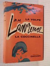 LA VOLPE LA COCCINELLA David Herbert Lawrence Carlo Linati Garzanti 1961 romanzo