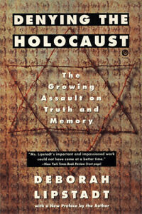 DEBORAH LIPSTADT - Denying the Holocaust (Large Paperback,1994)