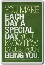 Fred Rogers, You Make Each Day A Special Day … Being You – Motivational Quote...