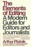 The Elements of Editing: A Modern Guide for Editors and Journalists by Arthur Pl