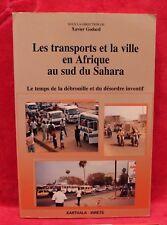 Les Transports et la Ville en Afrique au sud du Sahara -  Xavier Godard