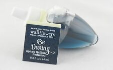 Be Daring Wallflower Fragrance Bulb Bath Body Works 0.8oz NEW saffron redwood