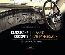 Klassische Cockpits Classic Car Dashboards Oldtimer Armarturen Restaurieren Buch
