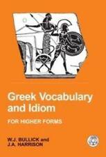 Greek Vocabulary and Idiom (Paperback or Softback)