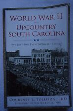 """Vintage Images: World War II and Upcountry South Carolina : """"We Just Did Everyth"""