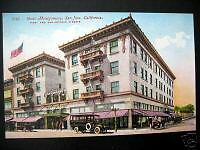 San Jose CA~1900s HOTEL MONTGOMERY~First & San Antonio