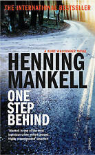 One Step Behind: A Kurt Wallander Novel (Kurt Wallender Mystery), Henning Mankel