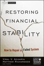 Restoring Financial Stability: How to Repair a Failed System - Acceptable - New