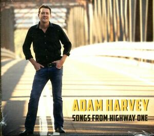 Adam Harvey Songs From Highway One CD NEW