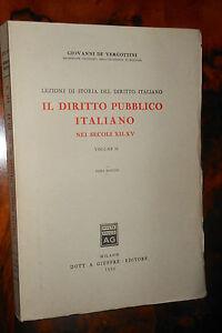 Il diritto pubblico italiano nei secoli XII-XV vol.II De Vergottini Giuffrè L2 ^
