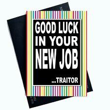 #11 SORRY YOU/'RE LEAVING Work Colleague Bye Card Adult Funny Rude Cheeky Joke