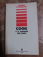 COOK E IL DOMINIO DEI MARI - EDIZIONI CREMONESE - 1974