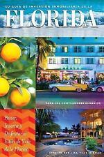 Su Guía de Inversión Immobiliaria en la Florida para Los Compradores Globales...