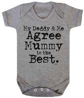 DADDY & ME AGREE MUMMY IS BEST Funny Boys Girls BabyGrow Bodysuit Mum Dad Gift