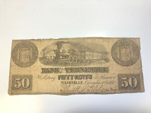 Obsolete Currency - 50 Cents Bank of Tennessee - Nashville - December 1st, 1861