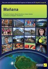Manana (Libro Del Alumno): Para Usar Como Complemento Del Programa Del Diploma D