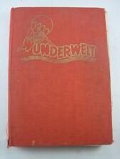 JAHRGANG 1958 DIE WUNDERWELT. Die bunte Jugendzeitschrift. Als Buch gebunden