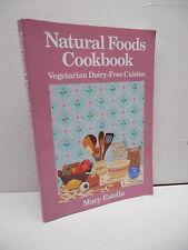 Natural Foods Cookbook Vegetarian Dairy-Free Cuisine Recipe Guide Book Estella