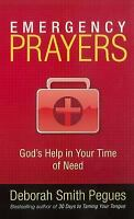 Emergency Prayers : God's Help in Your Time of Need Deborah Smith Pegues