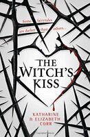 The Witch's Kiss,Katharine Corr, Elizabeth Corr