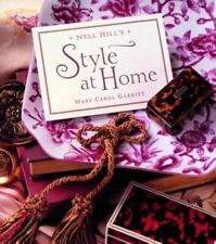 NEW  ~ Nell Hill's Style at Home by Mary Carol Garrity ~ IN DUST JACKET