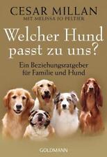 Welcher Hund passt zu uns? von Melissa Jo Peltier und Cesar Millan (2012, Taschenbuch)