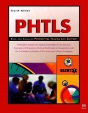 Phtls: Basic and Advanced Prehospital Trauma Life Support-ExLibrary