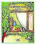 La Pinata Vacia  The Empty Pinata (Cuentos Para Todo El Ano  Stories the Year 'r
