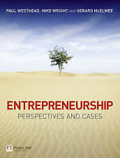 Entrepreneurship: Perspectives and Cases by Paul Westhead