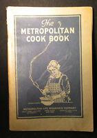 The Metropolitan (Life Insurance Company) COOK BOOK 1927 edition