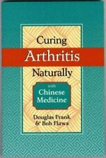 Curing Arthritis Naturally with Chinese Medicine