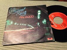 "MIGUEL RIOS - AÑO 2000 7"" SINGLE POLYDOR"