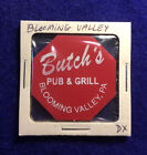 BUTCH'S PUB & GRILL~Blooming Valley,Pa ~good for Bottle Beer in trade,token E853