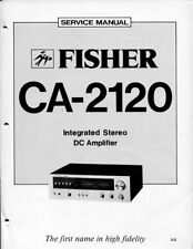 VINTAGE FISHER SERVICE MANUAL INTEGRATED STEREO DC AMPLIFIER MODEL CA-2120