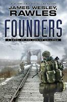 Founders : A Novel of the Coming Collapse by James Wesley Rawles