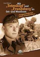 Widmann: Mit 'Totenkopf' und 'Frundsberg' an Ost- & Westfront Panzerdivision NEU