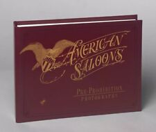 🥃American Saloons, Pre-Prohibition Photographs, Hardbound, First Edition Book🥃