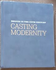 Casting modernity: Bronze in the XXth Century